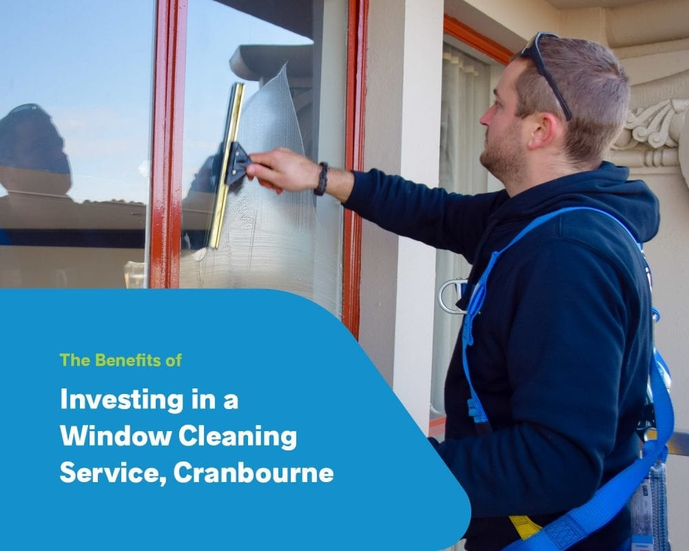 The Benefits Of Investing In A Window Cleaning Service